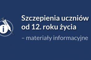 Informacja dotycząca szczepień uczniów od 12 do 15 roku życia